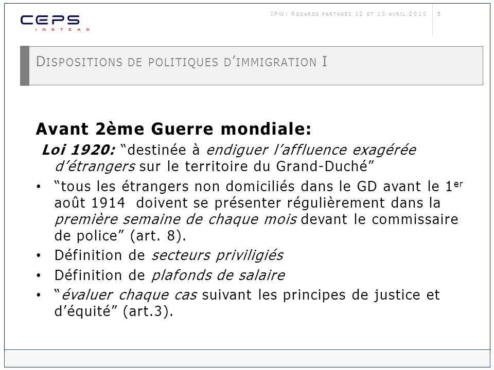 Dispositions de politiques d'immigration I