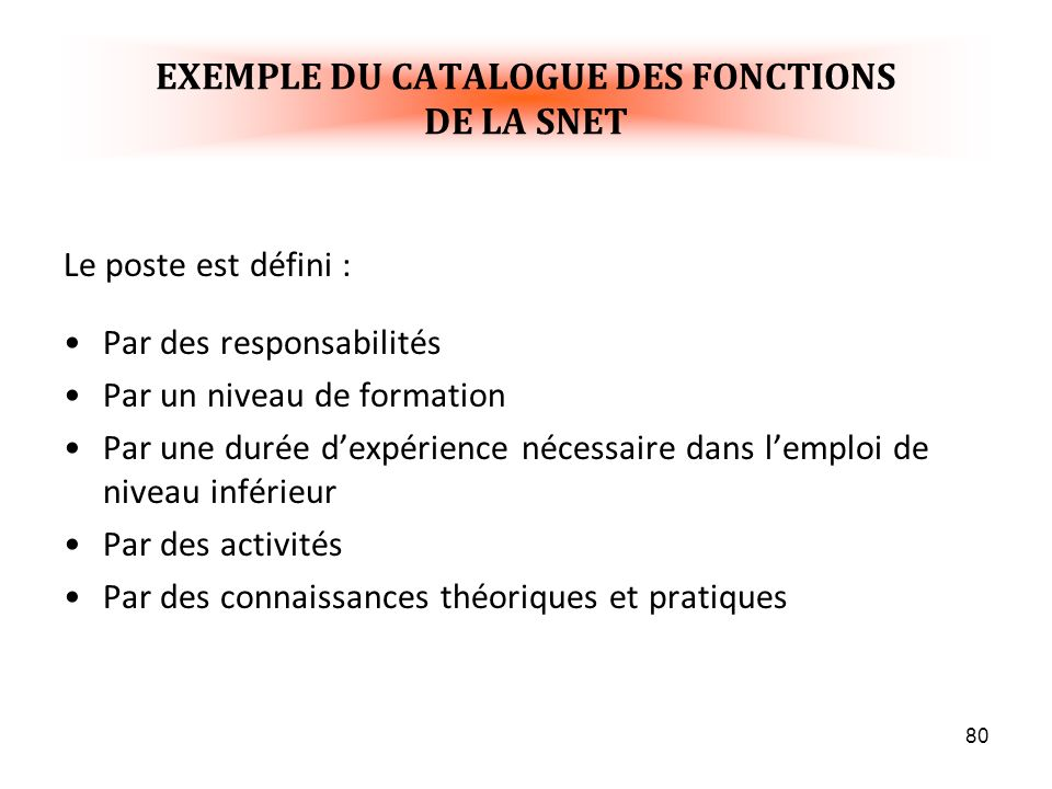 EXEMPLE DU CATALOGUE DES FONCTIONS DE LA SNET
