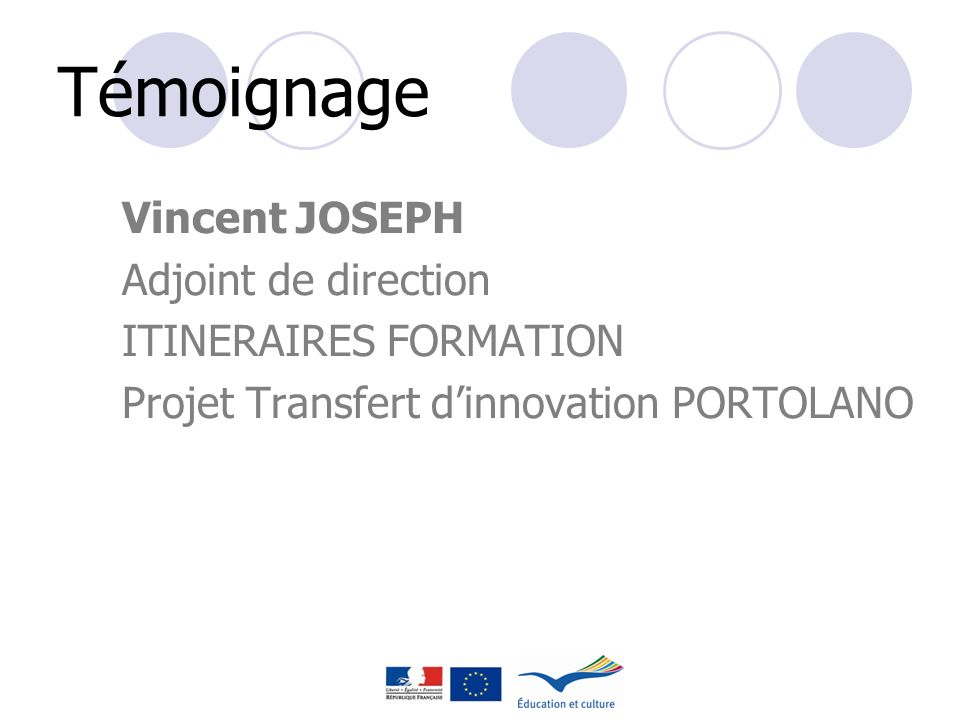 Témoignage Vincent JOSEPH Adjoint de direction ITINERAIRES FORMATION