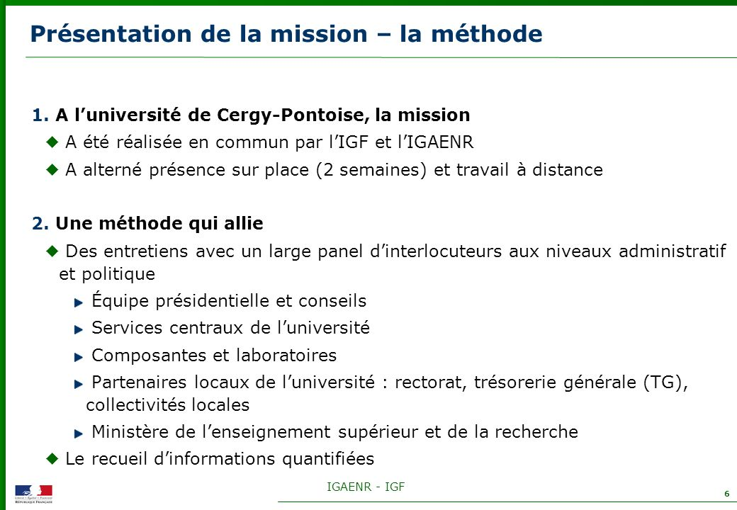 Présentation de la mission – la méthode
