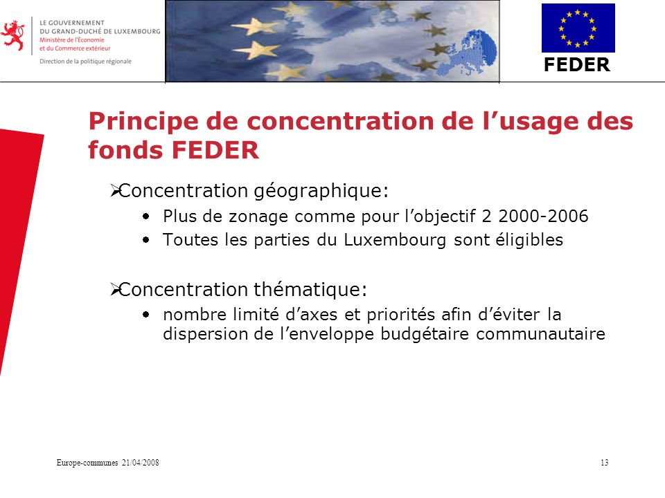 Principe de concentration de l'usage des fonds FEDER