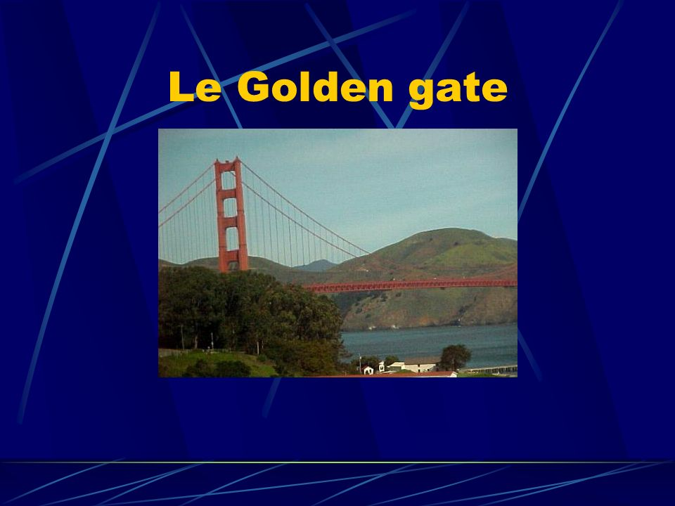 Le Golden gate