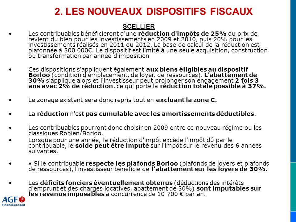 2. LES NOUVEAUX DISPOSITIFS FISCAUX