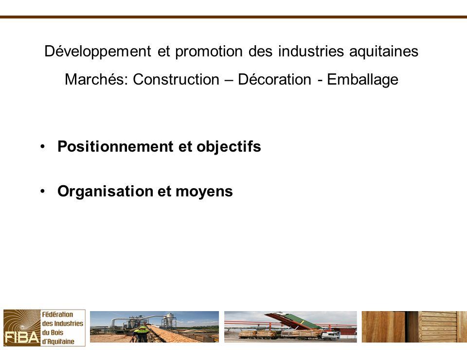 Développement et promotion des industries aquitaines