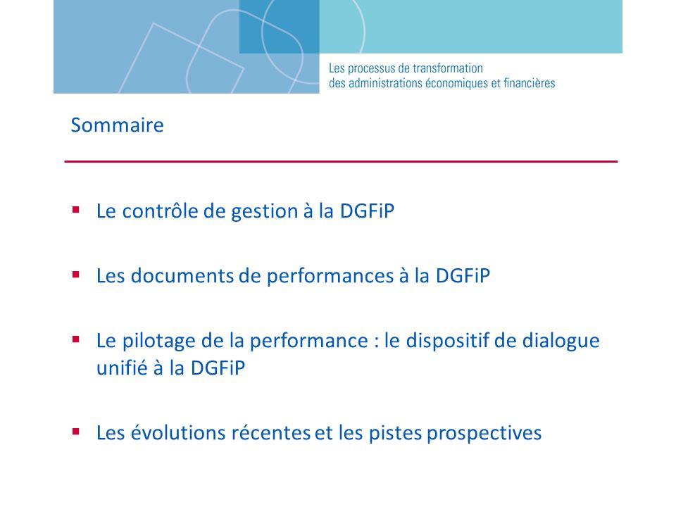 Sommaire Le contrôle de gestion à la DGFiP. Les documents de performances à la DGFiP.