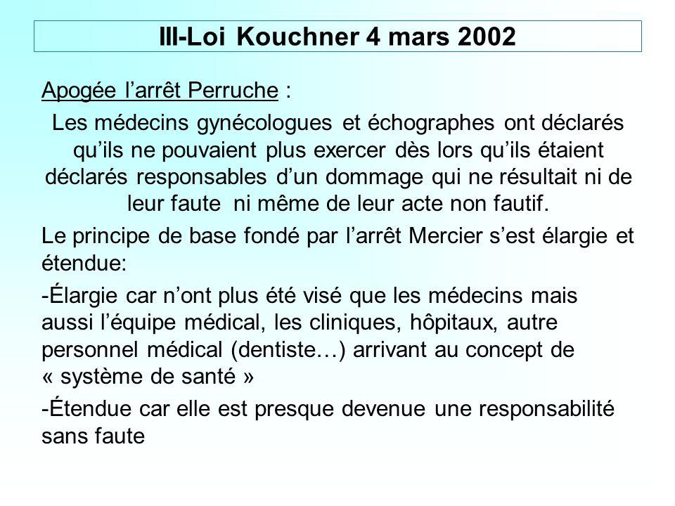 III-Loi Kouchner 4 mars 2002 Apogée l'arrêt Perruche :