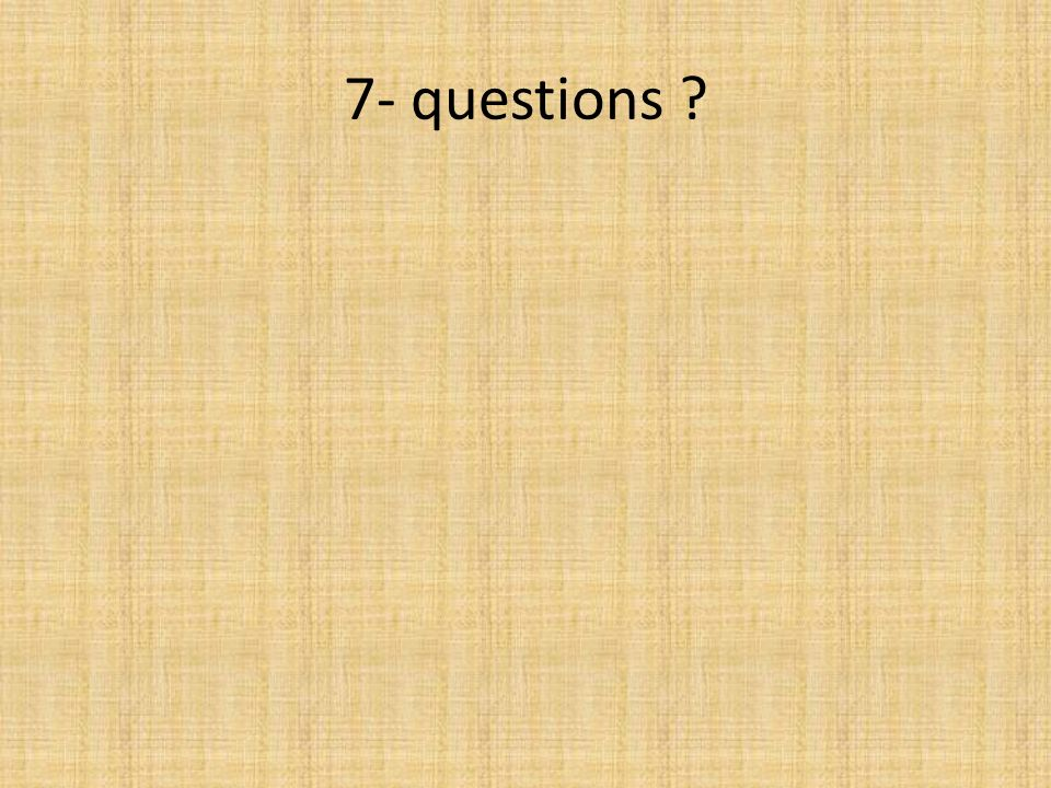 7- questions