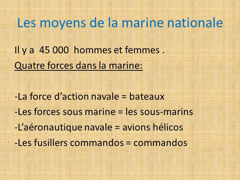 Les moyens de la marine nationale