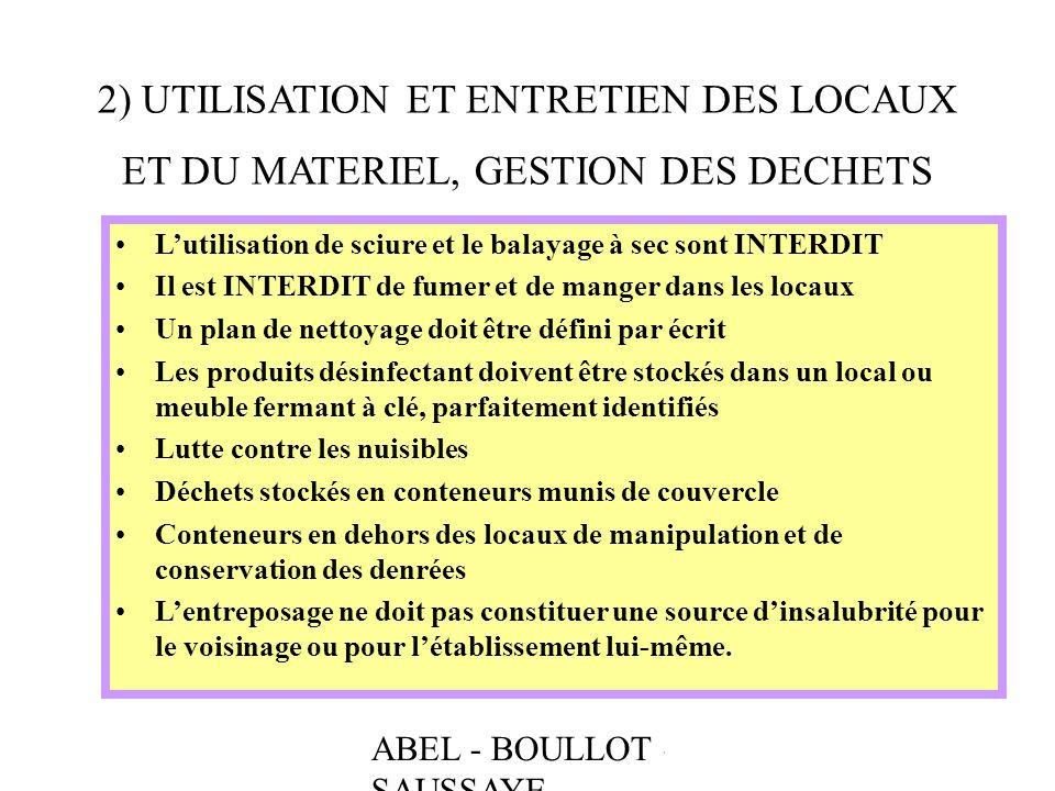 2) UTILISATION ET ENTRETIEN DES LOCAUX ET DU MATERIEL, GESTION DES DECHETS