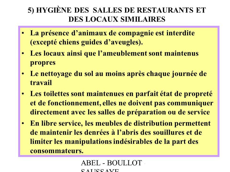 5) HYGIÈNE DES SALLES DE RESTAURANTS ET DES LOCAUX SIMILAIRES