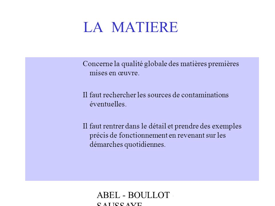 LA MATIERE ABEL - BOULLOT - SAUSSAYE