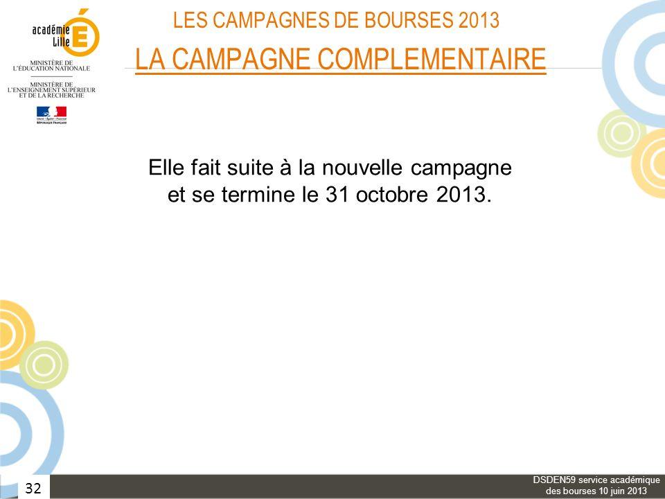 LES CAMPAGNES DE BOURSES 2013 LA CAMPAGNE COMPLEMENTAIRE