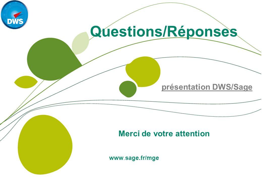 Merci de votre attention présentation DWS/Sage
