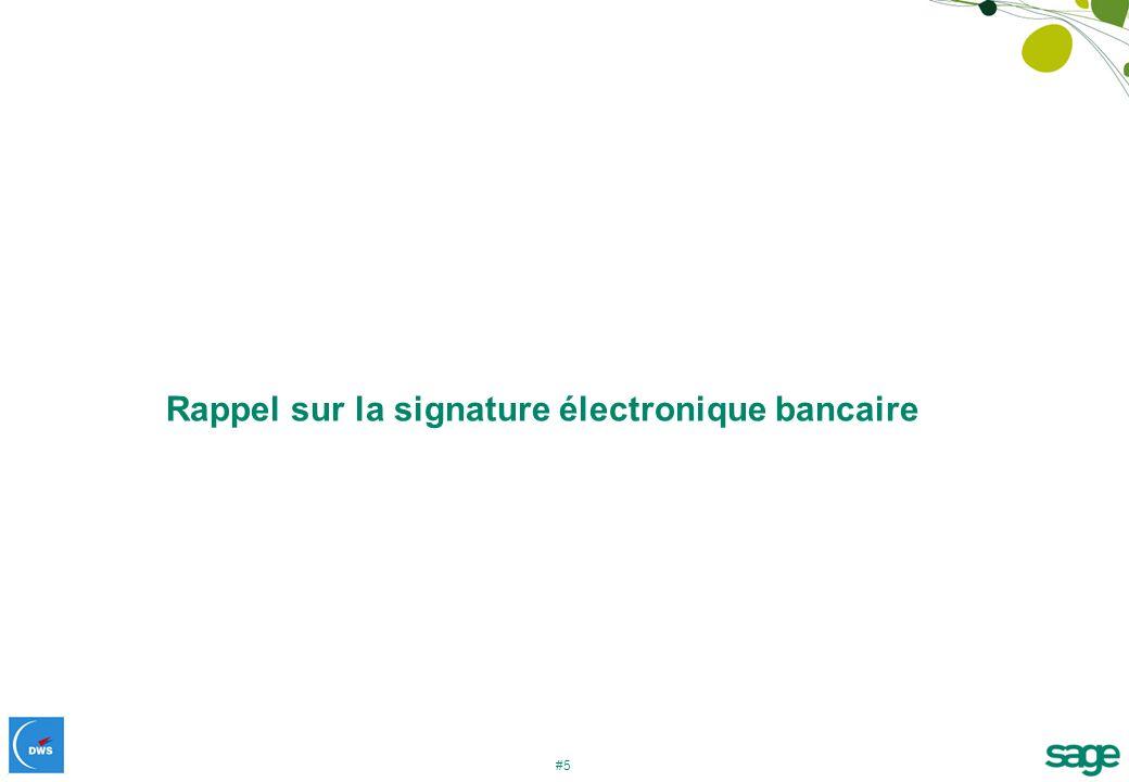 Rappel sur la signature électronique bancaire