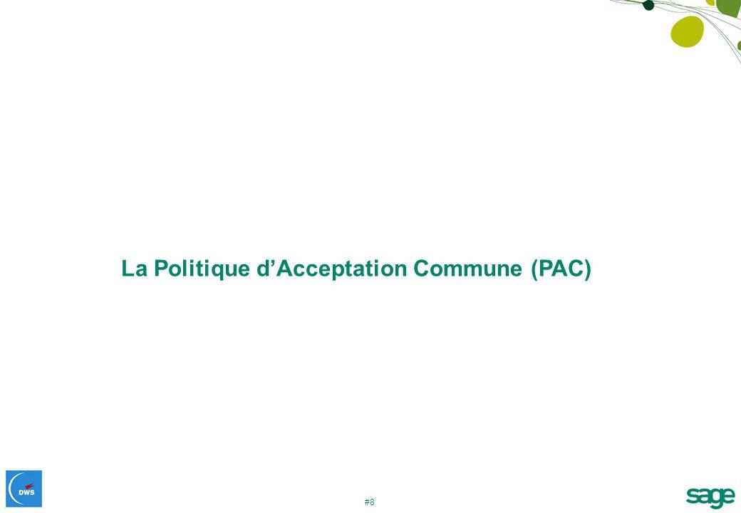 La Politique d'Acceptation Commune (PAC)