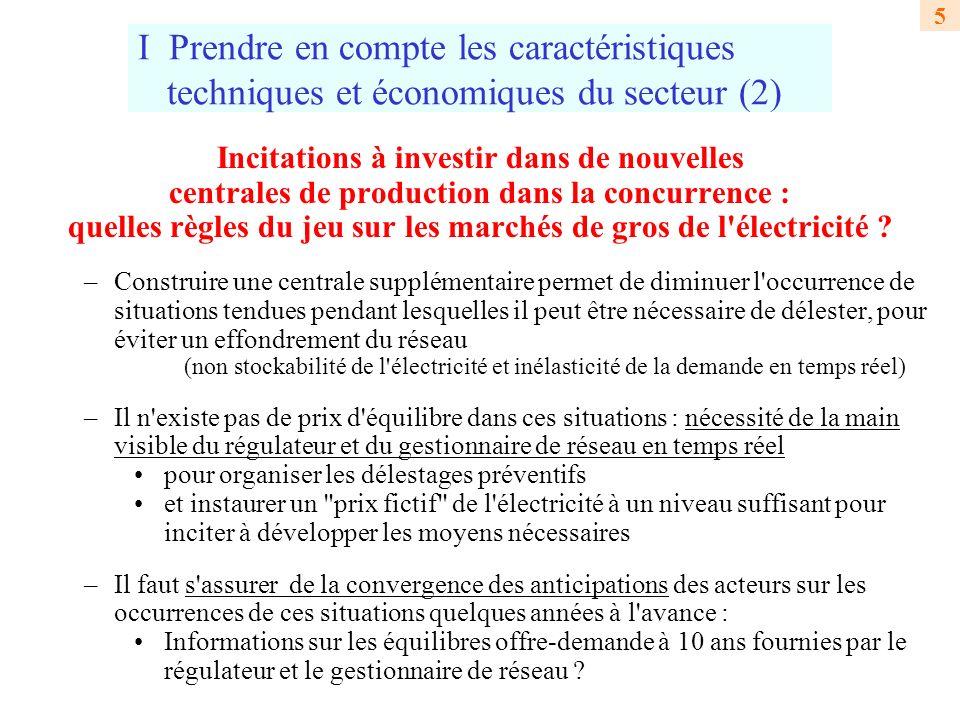 I Prendre en compte les caractéristiques techniques et économiques du secteur (2)