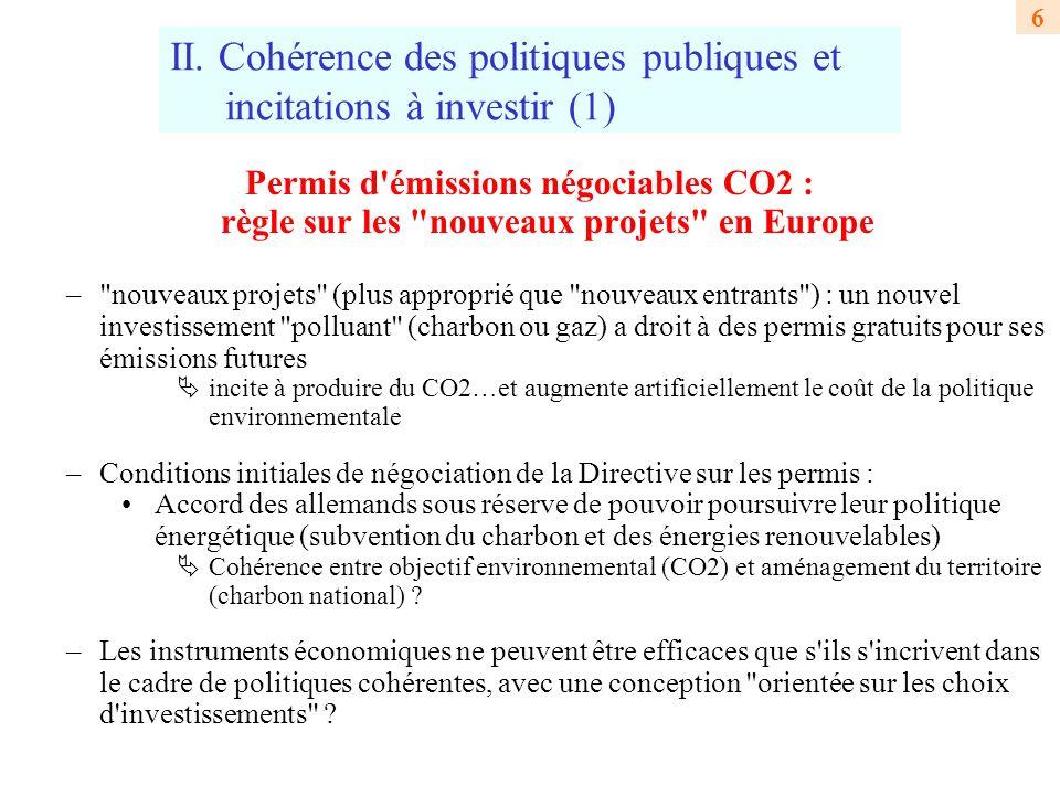II. Cohérence des politiques publiques et incitations à investir (1)