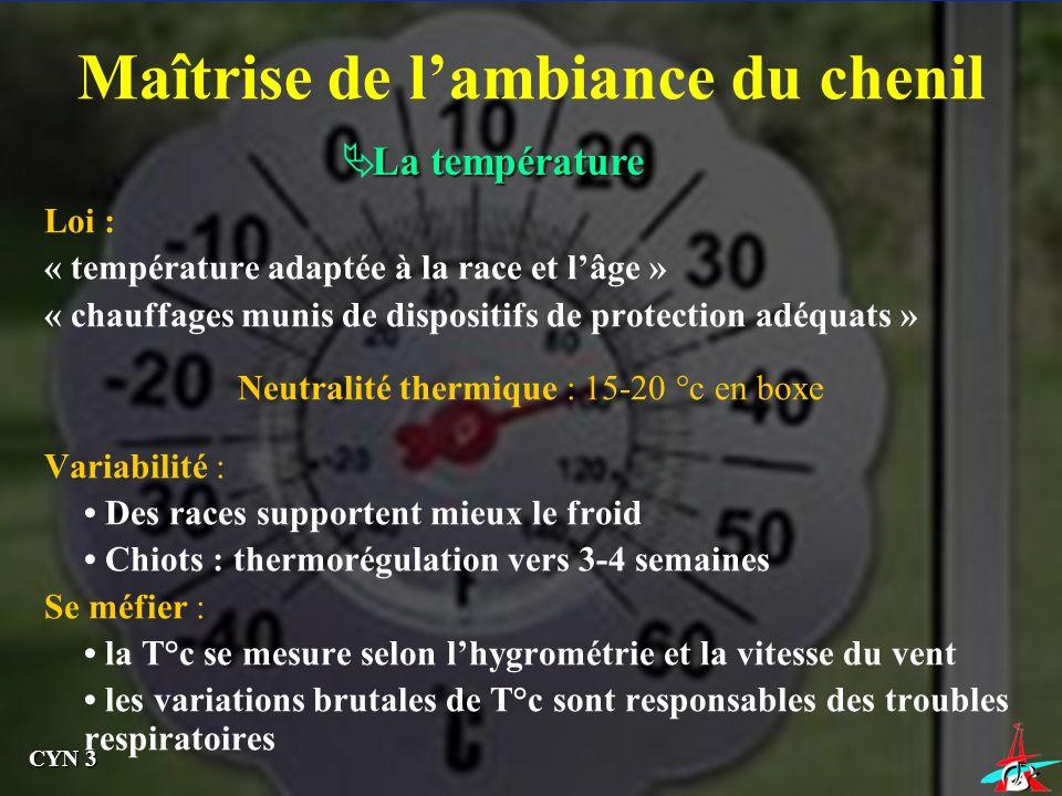 Neutralité thermique : 15-20 °c en boxe