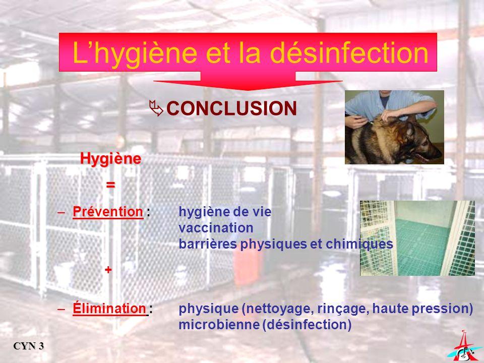 L'hygiène et la désinfection