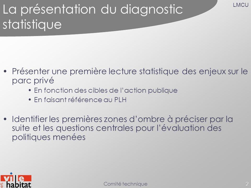 La présentation du diagnostic statistique