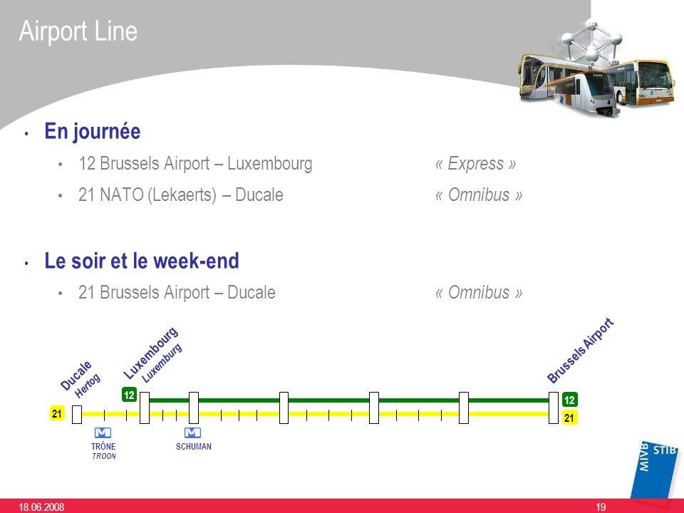 Airport Line En journée Le soir et le week-end