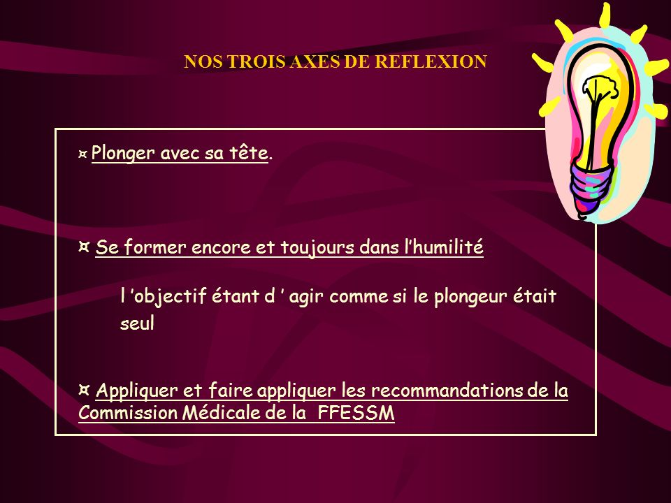 NOS TROIS AXES DE REFLEXION