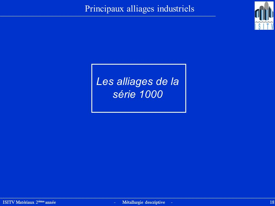 Principaux alliages industriels