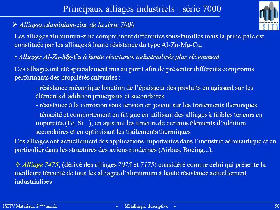 Principaux alliages industriels : série 7000