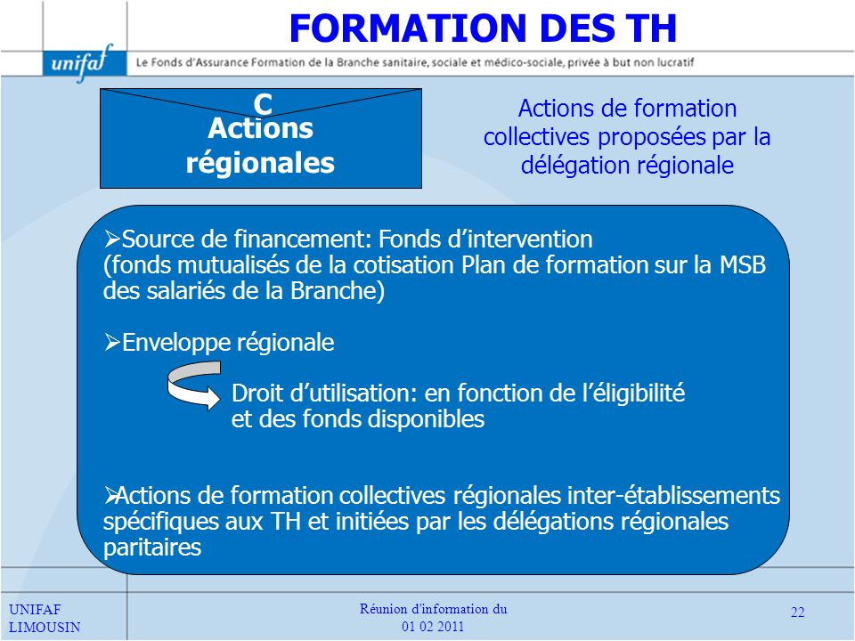 FORMATION DES TH C Actions régionales
