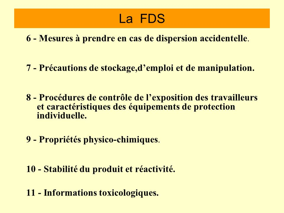 La FDS 6 - Mesures à prendre en cas de dispersion accidentelle.
