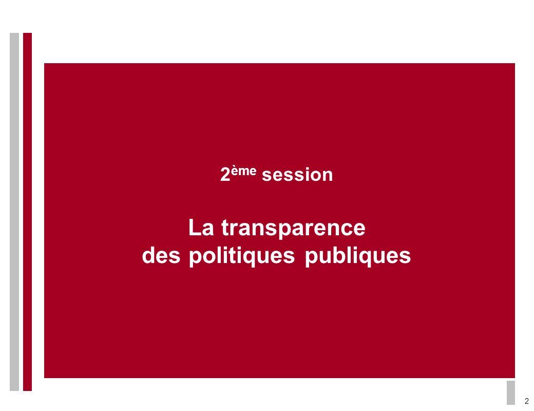 2ème session La transparence des politiques publiques