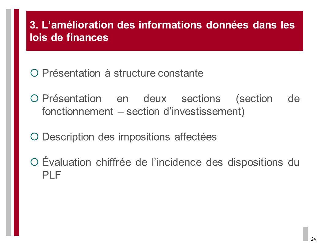 3. L'amélioration des informations données dans les lois de finances