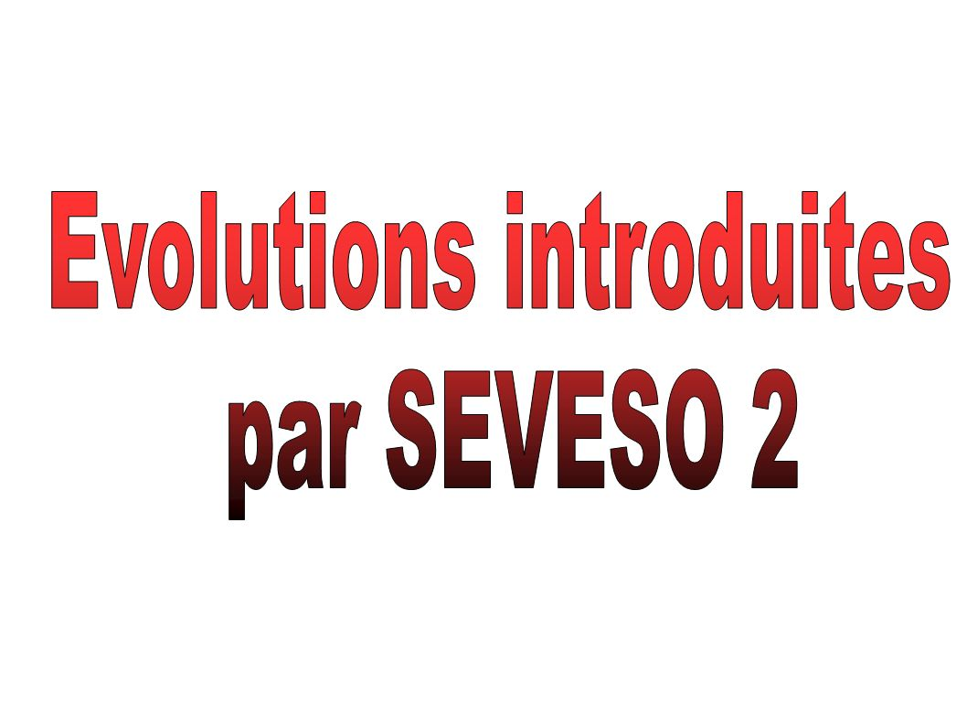 Evolutions introduites
