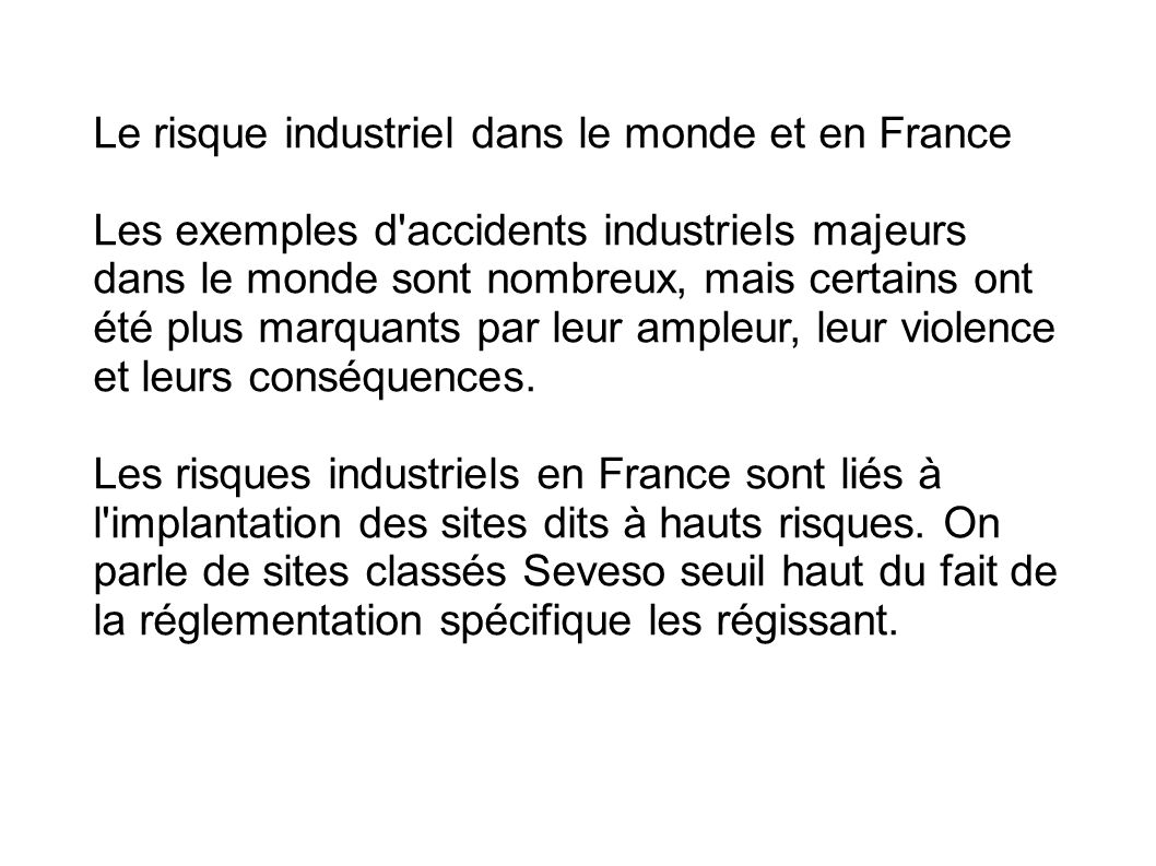 Le risque industriel dans le monde et en France