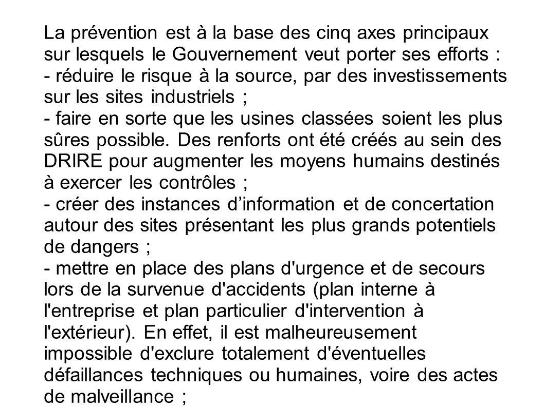 La prévention est à la base des cinq axes principaux sur lesquels le Gouvernement veut porter ses efforts :