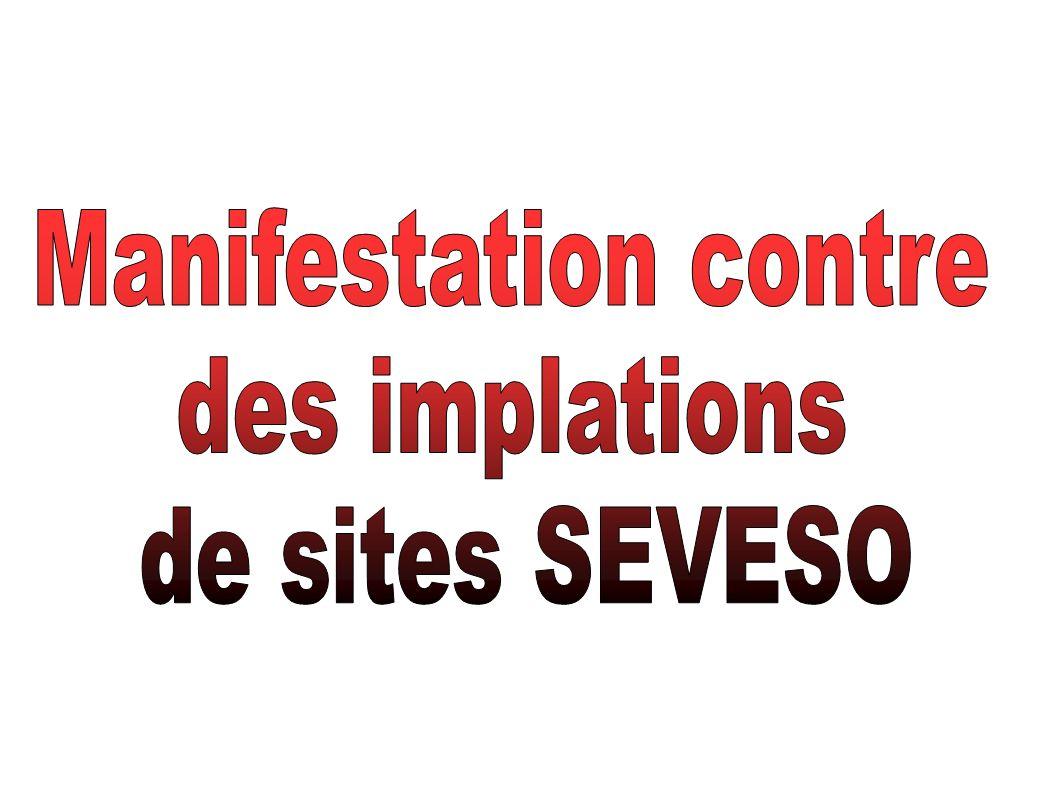 Manifestation contre des implations de sites SEVESO