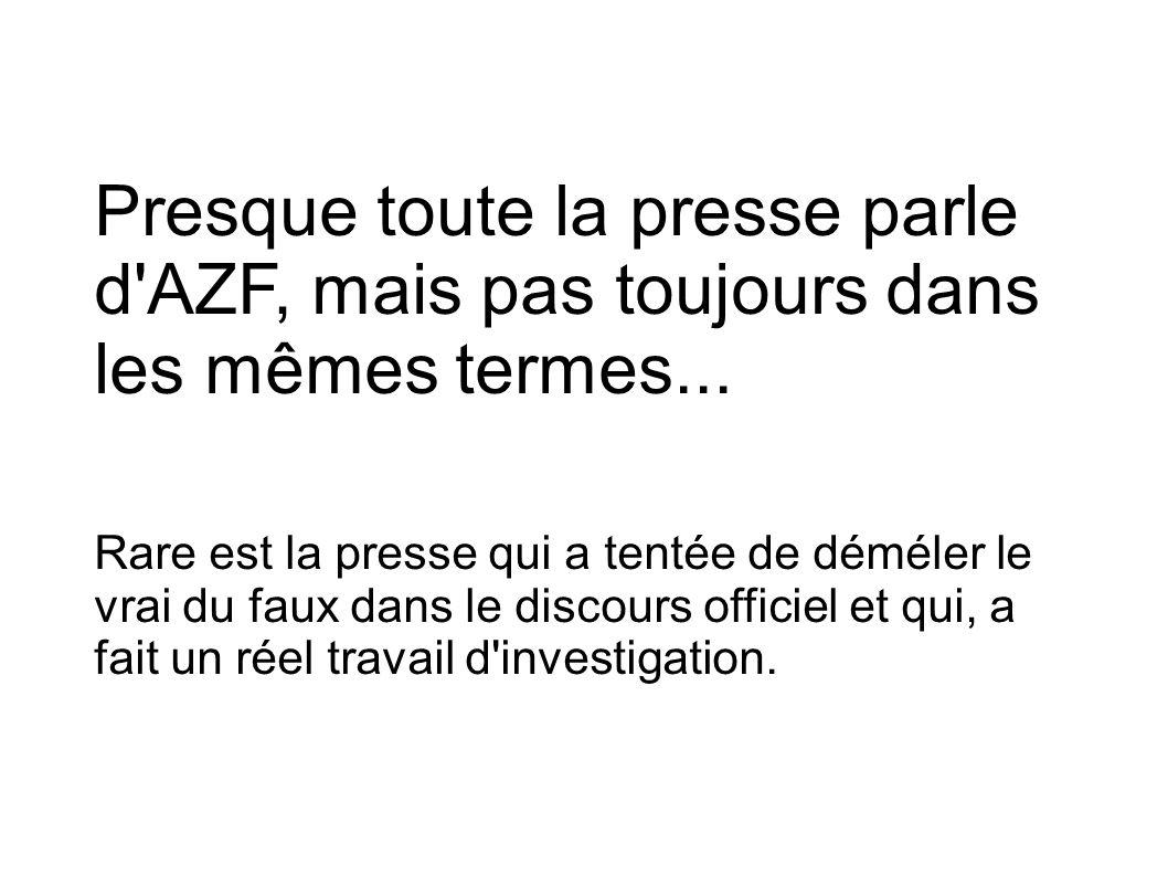 Presque toute la presse parle d AZF, mais pas toujours dans les mêmes termes...