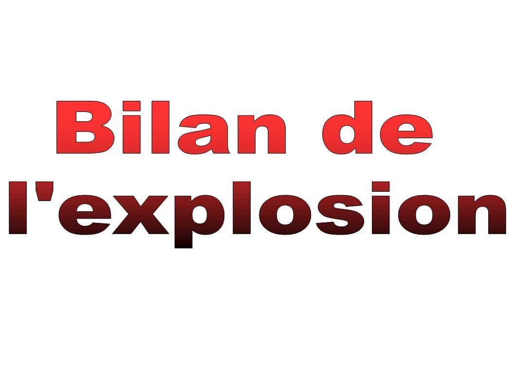 Bilan de l explosion