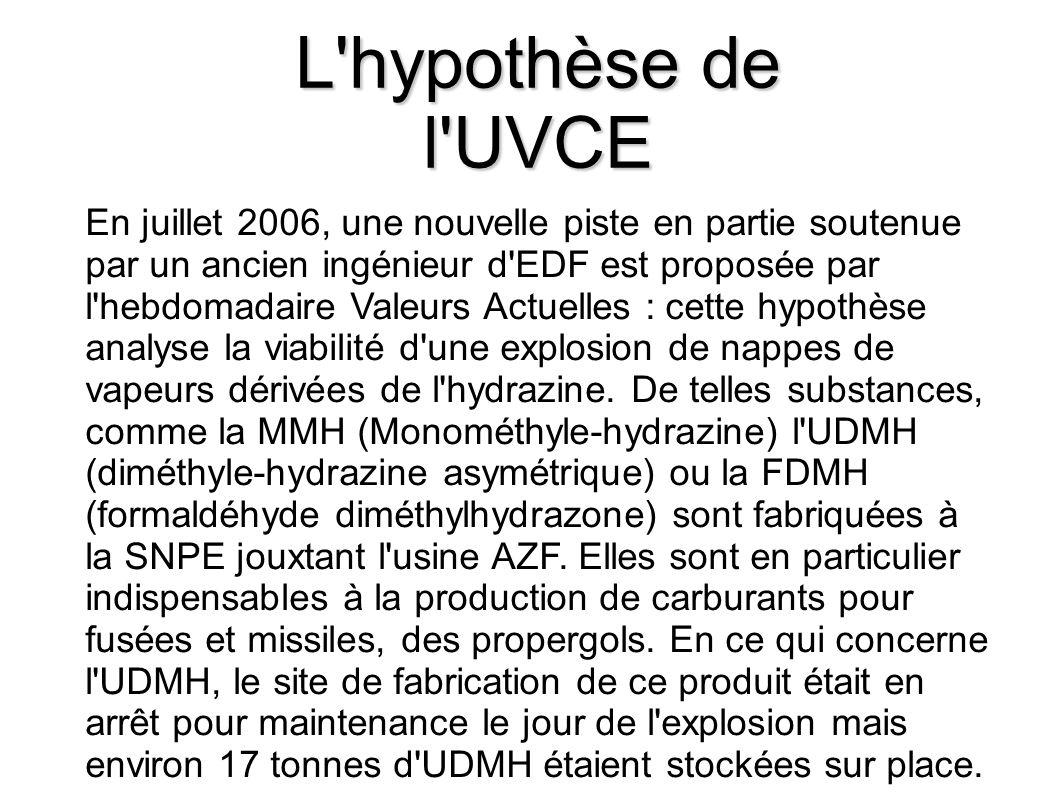 L hypothèse de l UVCE.