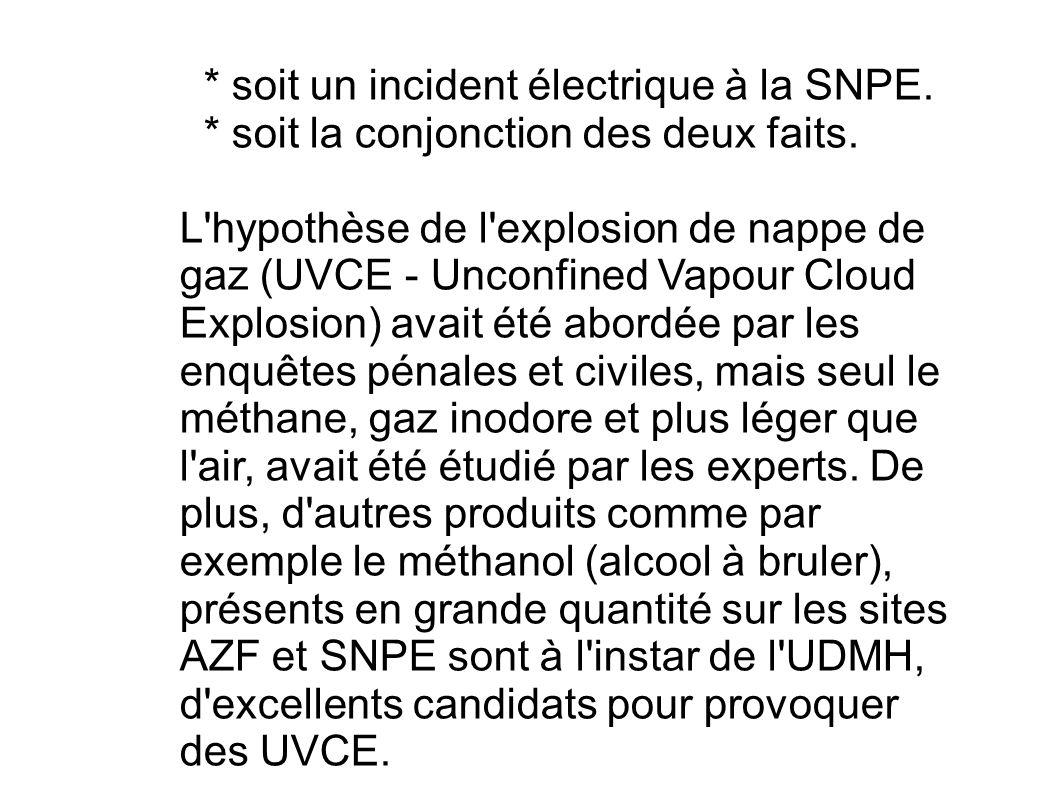 * soit un incident électrique à la SNPE.