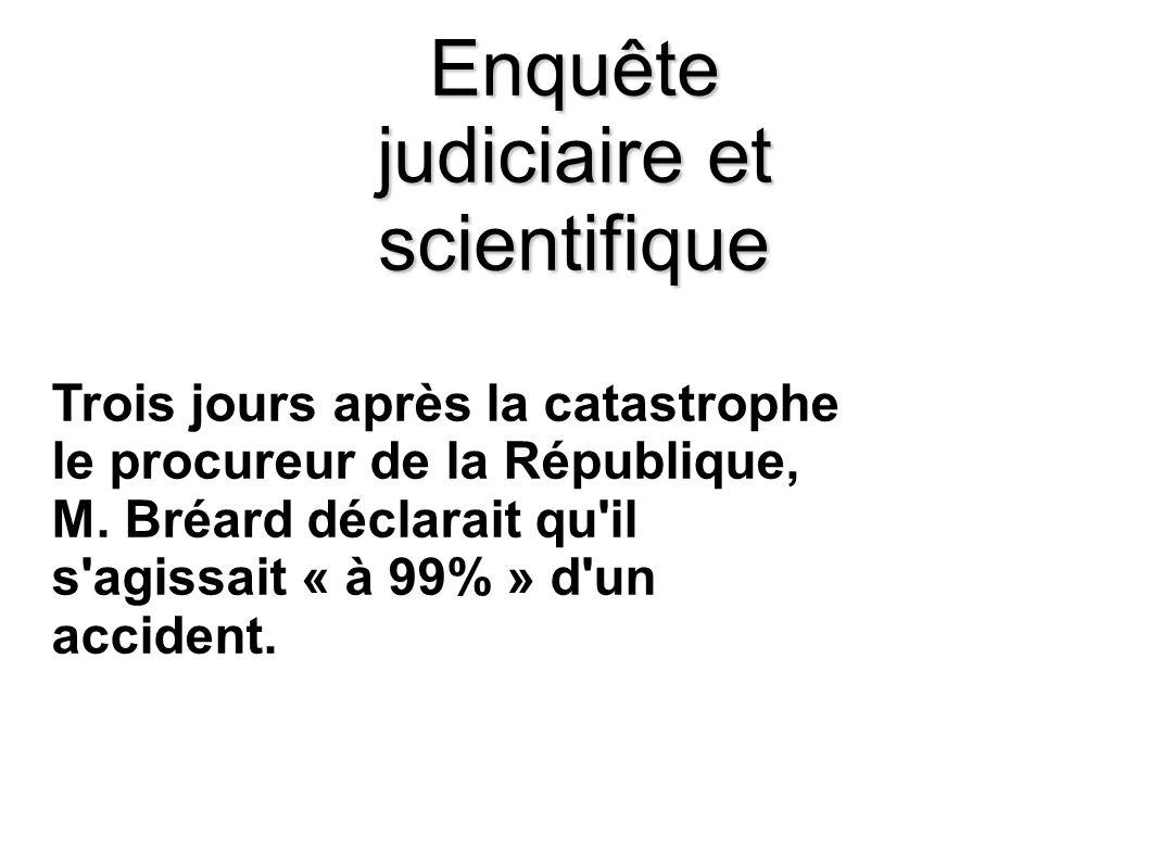 Enquête judiciaire et scientifique