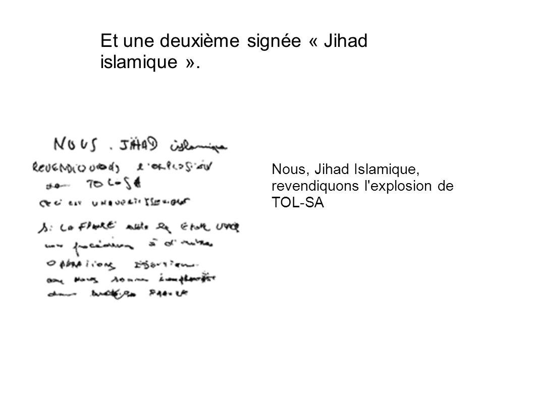 Et une deuxième signée « Jihad islamique ».