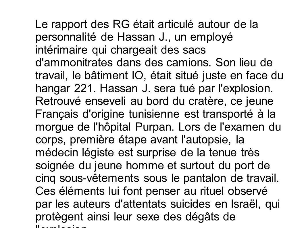 Le rapport des RG était articulé autour de la personnalité de Hassan J