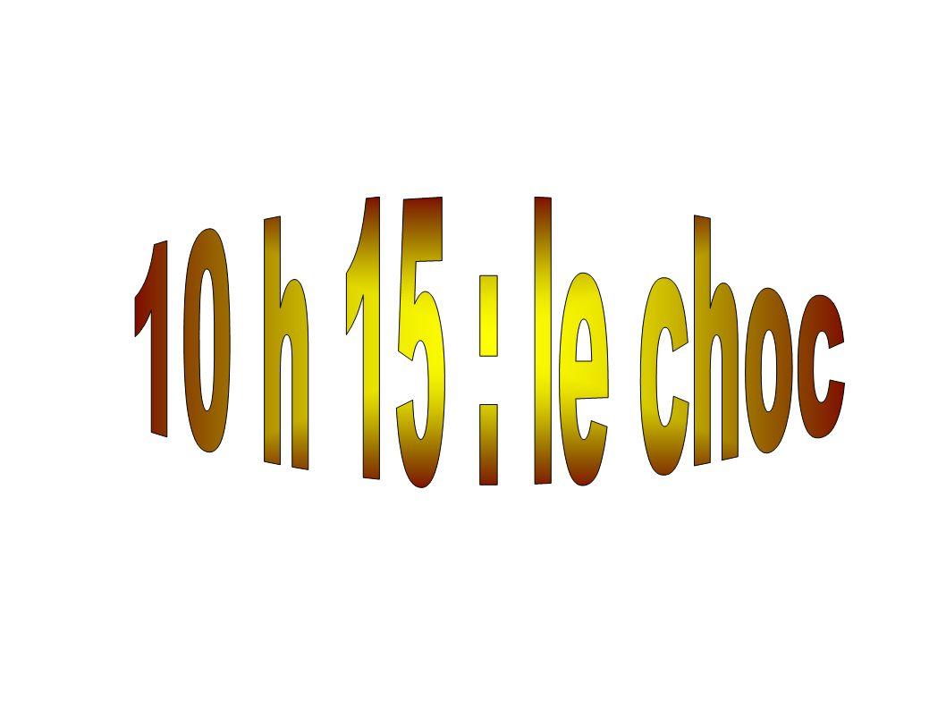 10 h 15 : le choc