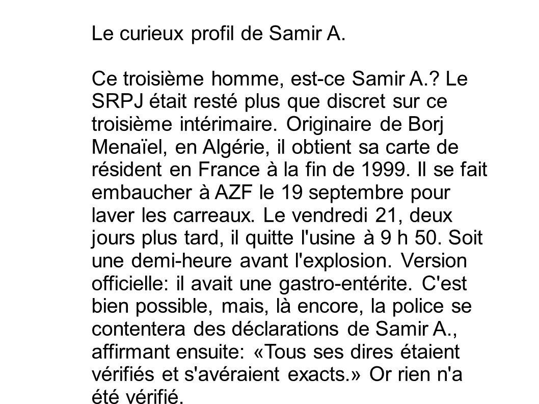 Le curieux profil de Samir A.