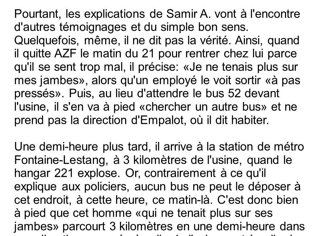 Pourtant, les explications de Samir A
