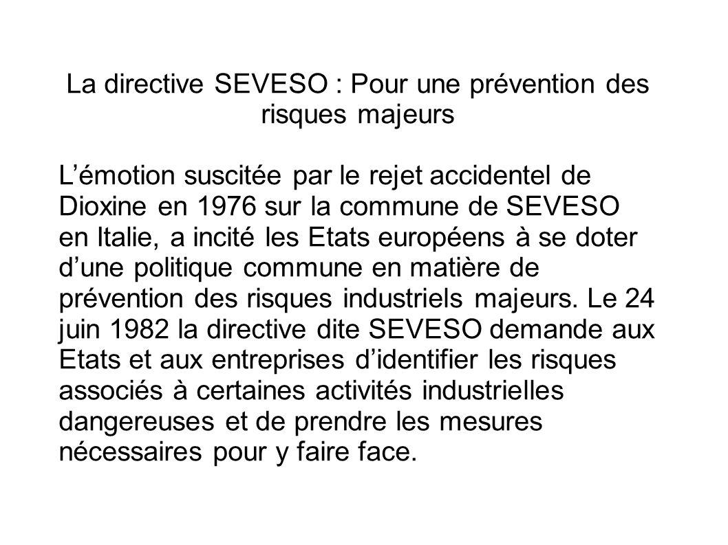 La directive SEVESO : Pour une prévention des risques majeurs