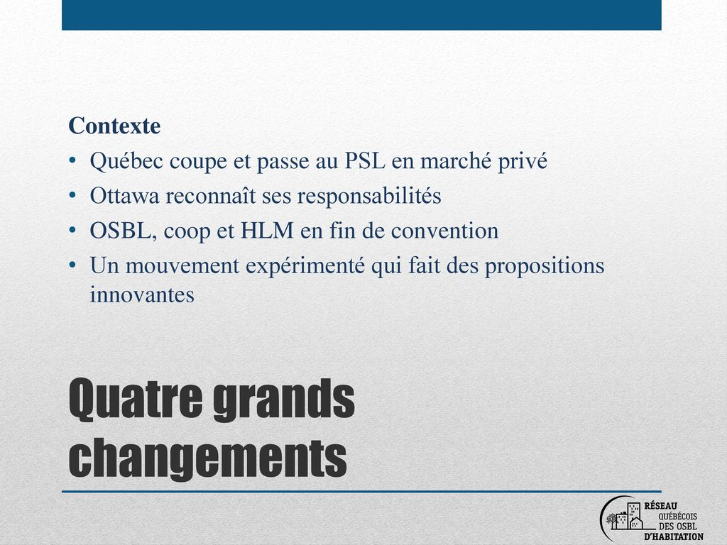 Quatre grands changements
