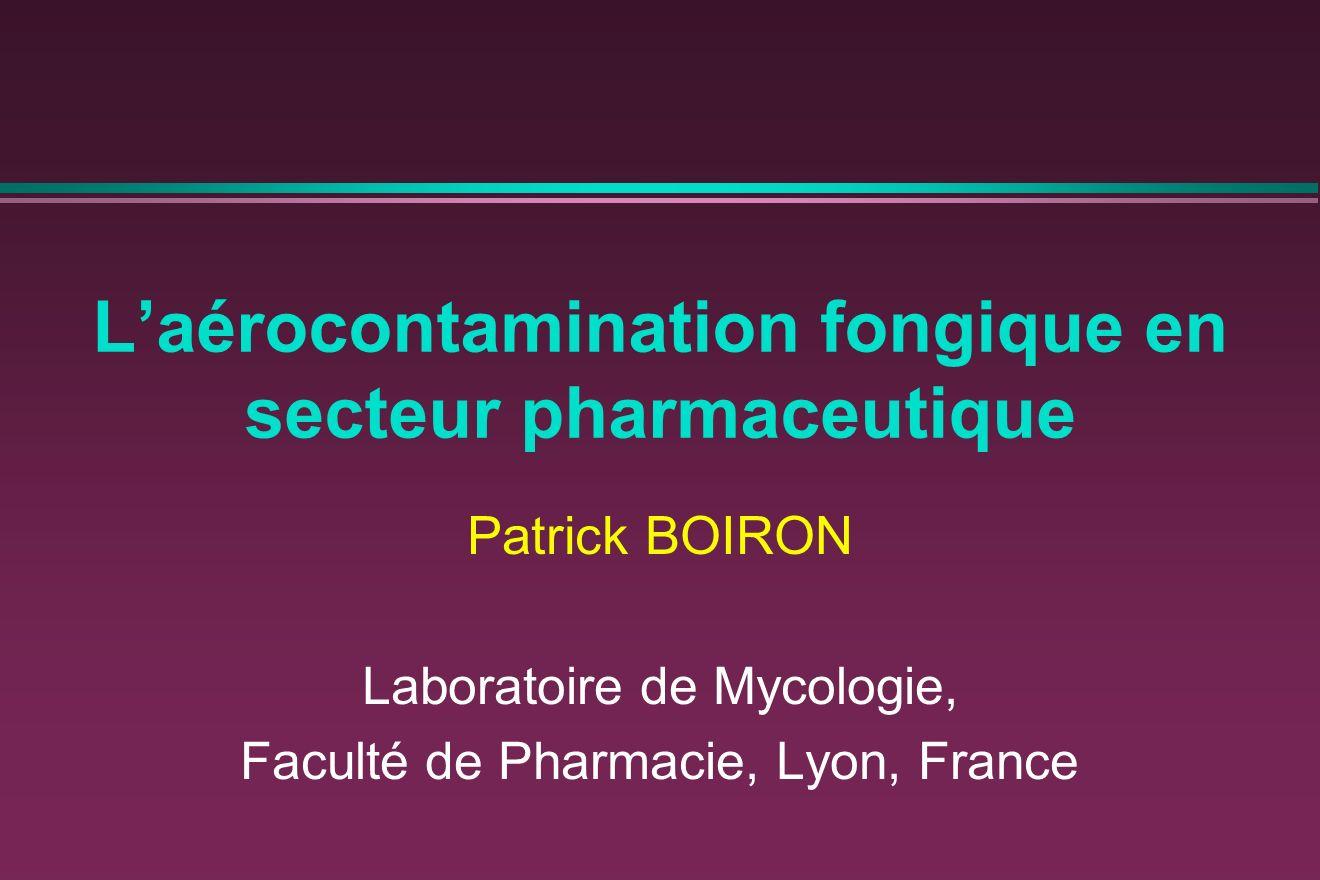 L'aérocontamination fongique en secteur pharmaceutique