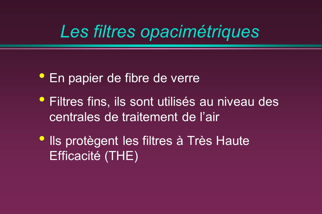 Les filtres opacimétriques